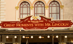 Sign for The Disneyland Story presenting Great Moments with Mr. Lincoln
